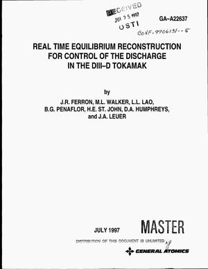 Primary view of object titled 'Real time equilibrium reconstruction for control of the discharge in the DIII-D tokamak'.