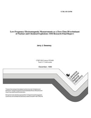 Primary view of object titled 'Low-frequency electromagnetic measurements as a zero-time discriminant of nuclear and chemical explosions -- OSI research final report'.