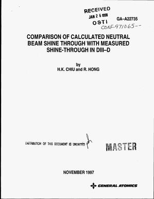 Primary view of object titled 'Comparison of calculated neutral beam shine through with measured shine-through in DIII-D'.