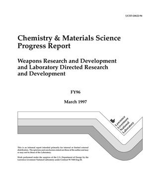 Primary view of object titled 'Chemistry {ampersand} Materials Science program report, Weapons Resarch and Development and Laboratory Directed Research and Development FY96'.