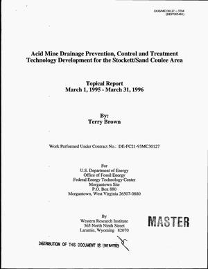 Primary view of object titled 'Acid mine drainage prevention, control and treatment technology development for the Stockett/Sand Coulee area. Topical report, March 1, 1995--March 31, 1996'.