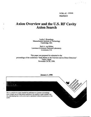 Primary view of object titled 'Axion overview and the U.S. RF cavity axion search'.