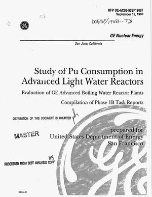 Primary view of object titled 'Study of Pu consumption in advanced light water reactors: Evaluation of GE advanced boiling water reactor plants - compilation of Phase 1B task reports'.