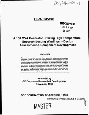 Primary view of object titled 'A 100 MVA generator utilizing high temperature superconducting windings -- design assessment & component development. Final report'.