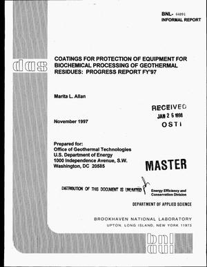 Primary view of object titled 'Coatings for protection of equipment for biochemical processing of geothermal residues: Progress report FY`97'.