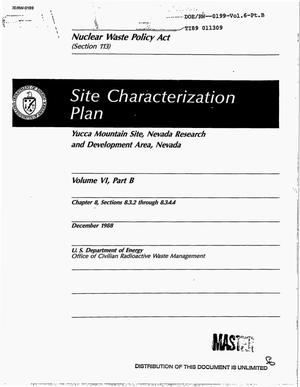 Primary view of object titled 'Site characterization plan: Yucca Mountain Site, Nevada Research and Development Area, Nevada: Volume 6, Part B: Chapter 8, Sections 8.3.2 through 8.3.4.4'.