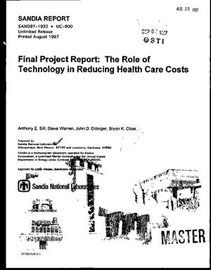 Primary view of object titled 'The role of technology in reducing health care costs. Final project report'.