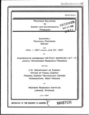 Primary view of object titled 'Providing solutions to energy and environmental problems. Quarterly technical progress report, April 1, 1997--June 30, 1997'.
