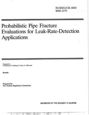 Primary view of object titled 'Probabilistic pipe fracture evaluations for leak-rate-detection applications'.