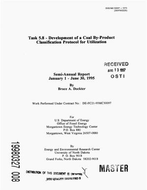 Primary view of object titled 'Task 5.8 -- Development of a coal by-product classification protocol for utilization. Semi-annual report, January 1--June 30, 1995'.