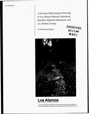 Primary view of object titled 'A survey of macromycete diversity at Los Alamos National Laboratory, Bandelier National Monument, and Los Alamos County; A preliminary report'.