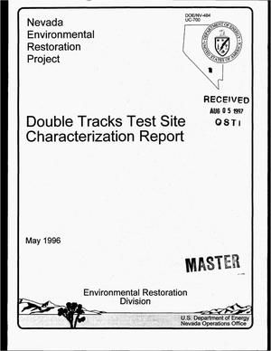 Primary view of object titled 'Double tracks test site characterization report'.