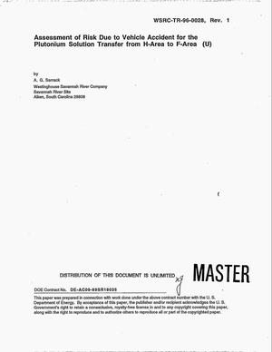 Primary view of object titled 'Assessment of risk due to vehicle accident for the plutonium solution transfer from H-area to F-area'.