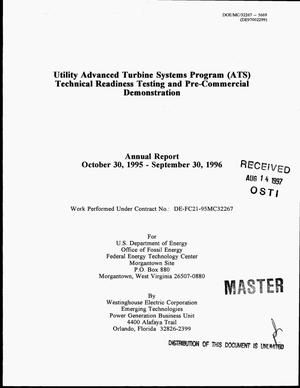 Primary view of object titled 'Utility Advanced Turbine Systems program (ATS) technical readiness testing and pre-commercial demonstration. Annual report, October 30, 1995--September 30, 1996'.