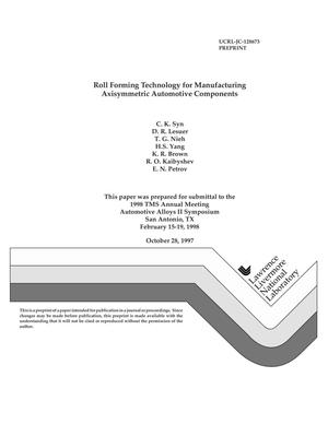 Primary view of object titled 'Roll forming technology for manufacturing axisymmetric automotive components'.
