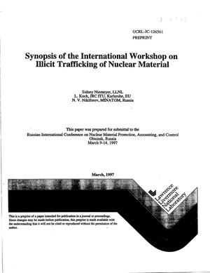 Primary view of object titled 'Synopsis of the international workshop on illicit trafficking of nuclear material'.