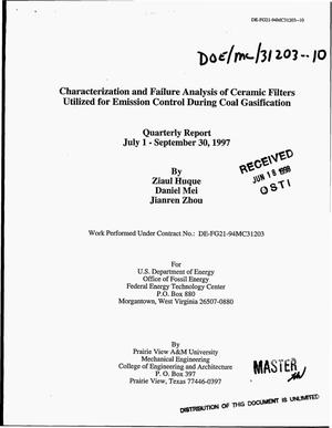 Primary view of object titled 'Characterization and failure analysis of ceramic filters utilized for emission control during coal gasification. Quarterly report, July 1--September 30, 1997'.