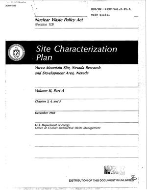 Primary view of object titled 'Site characterization plan: Yucca Mountain Site, Nevada Research and Development Area, Nevada: Volume 2, Part A: Chapters 3, 4, and 5'.