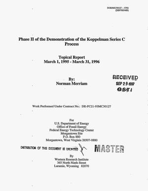 Primary view of object titled 'Phase II of the demonstration of the Koppelman Series C Process. Topical report, March 1, 1995--March 31, 1996'.