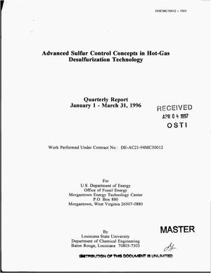Primary view of object titled 'Advanced sulfur control concepts in hot-gas desulfurization technology. Quarterly report, January 1, 1996--March 31, 1996'.