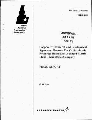 Primary view of object titled 'Cooperative Research and Development Agreement between the California Air Resources Board and Lockheed Martin Idaho Technologies Company. Final report'.