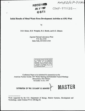 Primary view of object titled 'Initial results of metal waste form development activities at ANL-West'.