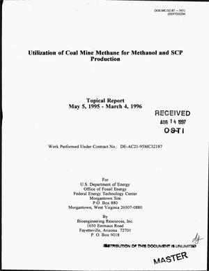 Primary view of object titled 'Utilization of coal mine methane for methanol and SCP production. Topical report, May 5, 1995--March 4, 1996'.