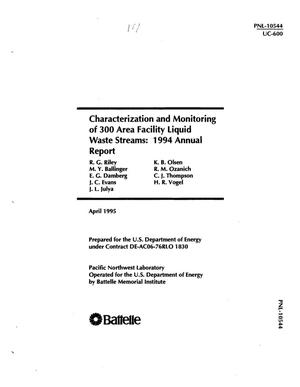 Primary view of object titled 'Characterization and monitoring of 300 Area facility liquid waste streams: 1994 Annual report'.