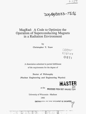 Primary view of object titled 'MagRad: A code to optimize the operation of superconducting magnets in a radiation environment'.