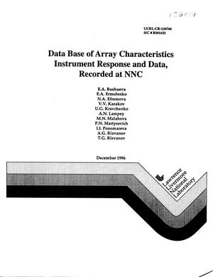 Primary view of object titled 'Data base of array characteristics instrument response and data, recorded at NNC'.