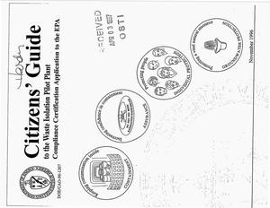 Primary view of object titled 'Citizens guide to the Waste Isolation Pilot Plant Compliance Certification Application to the EPA'.