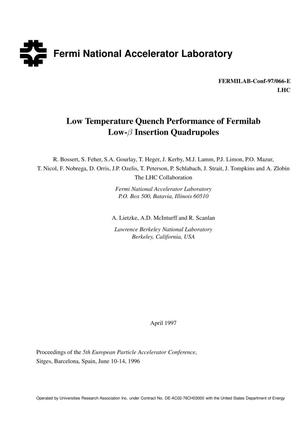 Primary view of object titled 'Low temperature quench performance of Fermilab Low-{Beta} insertion quadrupoles'.