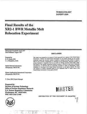 Primary view of object titled 'Final results of the XR2-1 BWR metallic melt relocation experiment'.