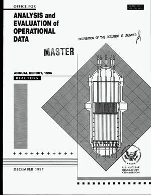 Primary view of object titled 'Office for Analysis and Evaluation of Operational Data 1996 annual report. Volume 10, Number 1: Reactors'.