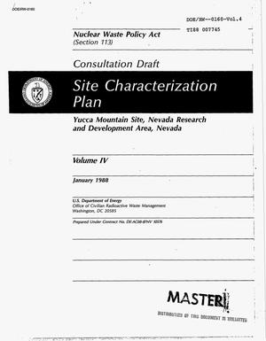 Primary view of object titled 'Site characterization plan: Yucca Mountain site, Nevada research and development area, Nevada: Consultation draft, Nuclear Waste Policy Act: Volume 4'.
