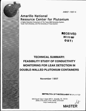 Primary view of object titled 'Technical summary: Feasibility study of conductivity monitoring for leak detection in double-walled plutonium containers'.