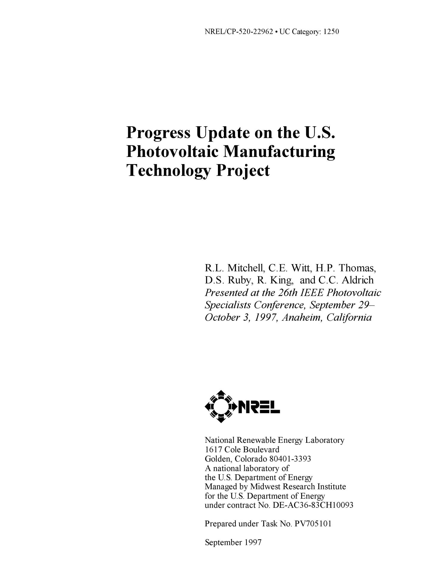 Progress update on the US photovoltaic manufacturing technology project                                                                                                      [Sequence #]: 1 of 5