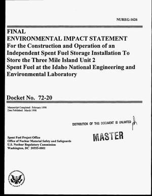 Primary view of object titled 'Final environmental impact statement for the construction and operation of an independent spent fuel storage installation to store the Three Mile Island Unit 2 spent fuel at the Idaho National Engineering and Environmental Laboratory. Docket Number 72-20'.