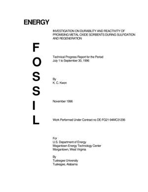 Primary view of object titled 'Investigation on durability and reactivity of promising metal oxide sorbents during sulifidation and regeneration: Technical progress report for July 1--September 30, 1996'.