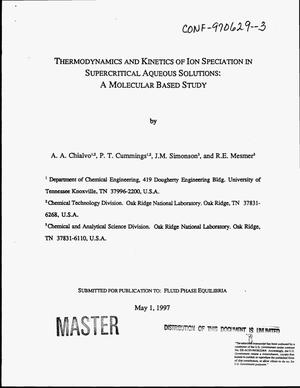 Primary view of object titled 'Thermodynamics and kinetics of ion speciation in supercritical aqueous solutions: A molecular based study'.