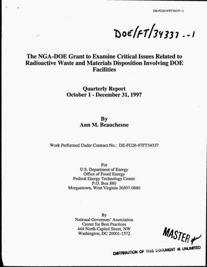 Primary view of object titled 'The NGA-DOE grant to examine critical issues related to radioactive waste and materials disposition involving DOE facilities. Quarterly report, October 1--December 31, 1997'.