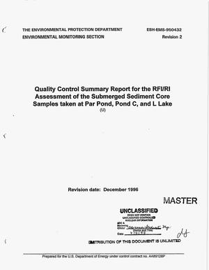 Primary view of object titled 'Quality control summary report for the RFI/RI assessment of the submerged sediment core samples taken at Par Pond, Pond C, and L-Lake'.