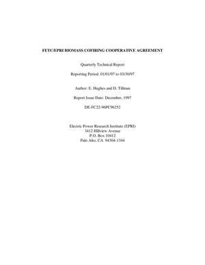 Primary view of object titled 'FETC/EPRI Biomass Cofiring Cooperative Agreement. Quaterly technical report, January 1-March 30m 1997'.