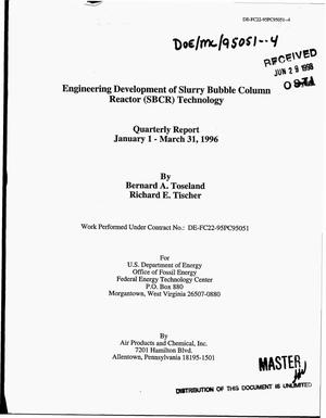 Primary view of object titled 'Engineering development of slurry bubble column reactor (SBCR) technology. Quarterly report, January 1--March 31, 1996'.