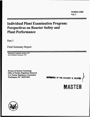 Primary view of object titled 'Individual plant examination program: Perspectives on reactor safety and plant performance. Part 1: Final summary report; Volume 1'.