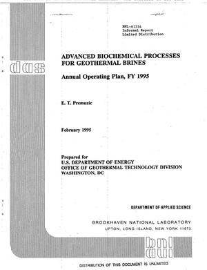 Primary view of object titled 'Advanced biochemical processes for geothermal brines: Annual operating plan, FY 1995'.