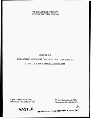 Primary view of object titled 'Audit of the radioactive liquid waste treatment facility operations at the Los Alamos National Laboratory'.