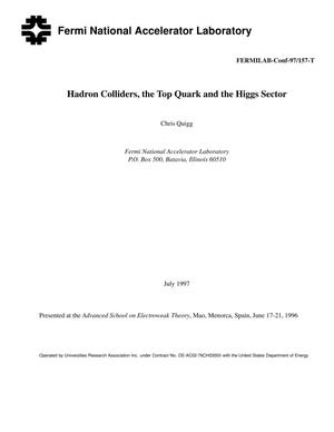 Primary view of object titled 'Hadron colliders, the top quark, and the Higgs sector'.