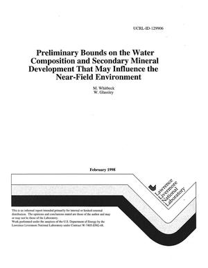 Primary view of object titled 'Preliminary bounds on the water composition and secondary mineral development that may influence the near-field environment'.