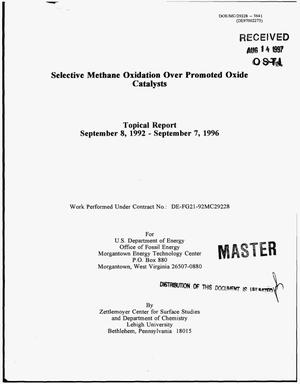 Primary view of object titled 'Selective methane oxidation over promoted oxide catalysts. Topical report, September 8, 1992--September 7, 1996'.